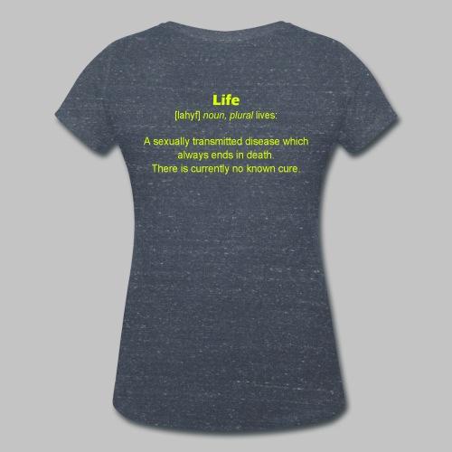 T-shirt femme (woman) Life - Women's Organic V-Neck T-Shirt by Stanley & Stella