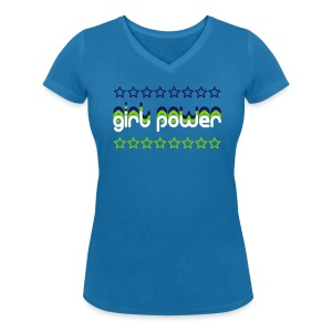 """Girl Power"" Women's V-Neck T-Shirt - Women's Organic V-Neck T-Shirt by Stanley & Stella"
