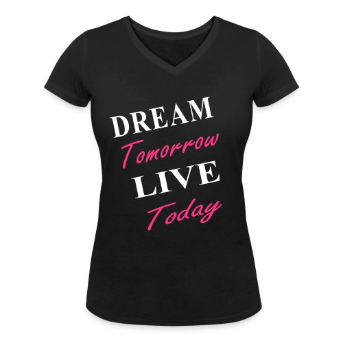 Live Today - Frauen Bio-T-Shirt mit V-Ausschnitt von Stanley & Stella