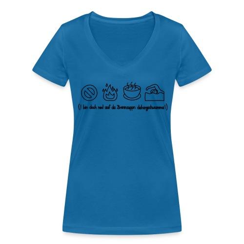 Brennsuppn Shirt - Frauen Bio-T-Shirt mit V-Ausschnitt von Stanley & Stella