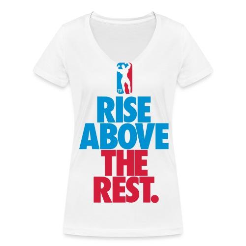 Rise Above The Rest Naisten T-Paita - Stanley & Stellan naisten v-aukkoinen luomu-T-paita