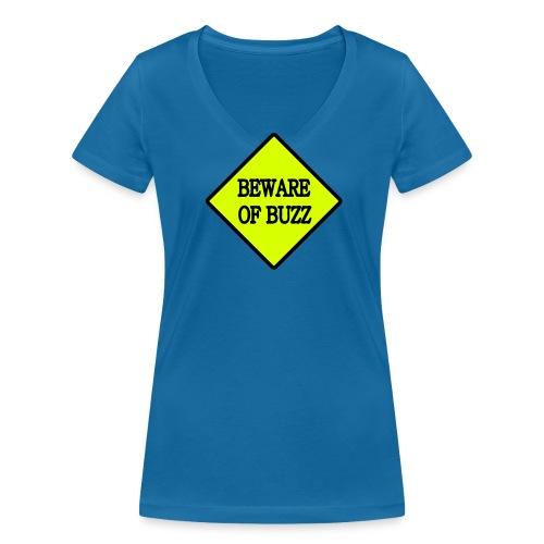 Beware of buzz - T-shirt bio col V Stanley & Stella Femme