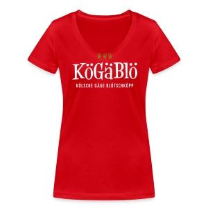 KoeGaeBloe – Kölsche gäge Blötschköpp - Frauen Bio-T-Shirt mit V-Ausschnitt von Stanley & Stella