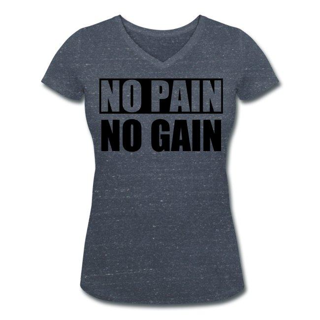 No Pain No Gain T-shirt med V-ringning Dam