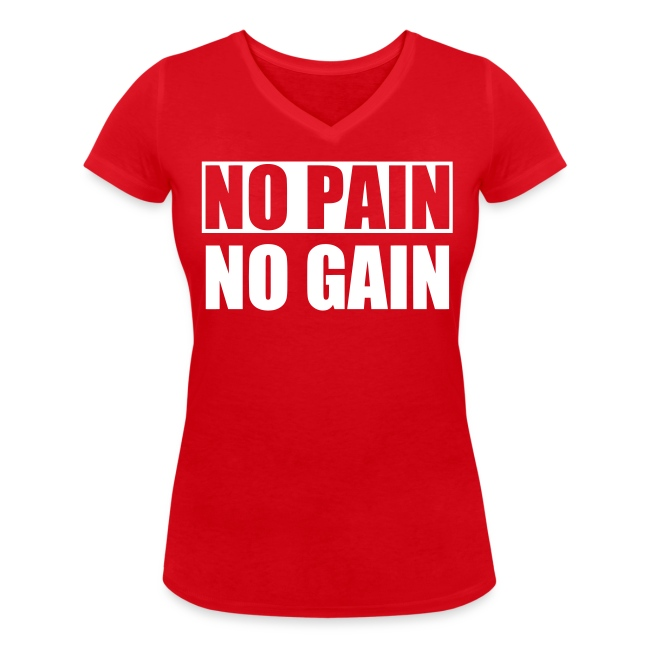 No Pain No Gain T-shirt med V-ringning Dam