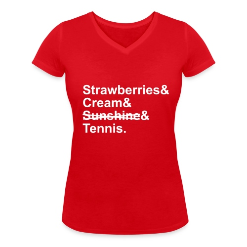 Strawberries and Cream. Ladies V-neck T-shirt. Colour Choice. - Women's Organic V-Neck T-Shirt by Stanley & Stella