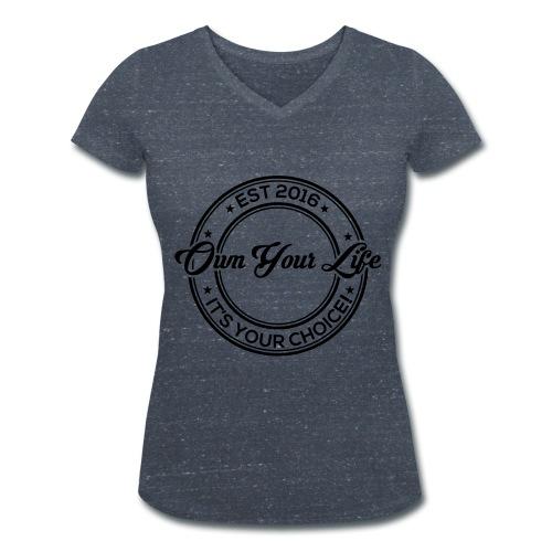 Own Your Life - Frauen T-Shirt V-Ausschnitt (Logo schwarz) - Frauen Bio-T-Shirt mit V-Ausschnitt von Stanley & Stella