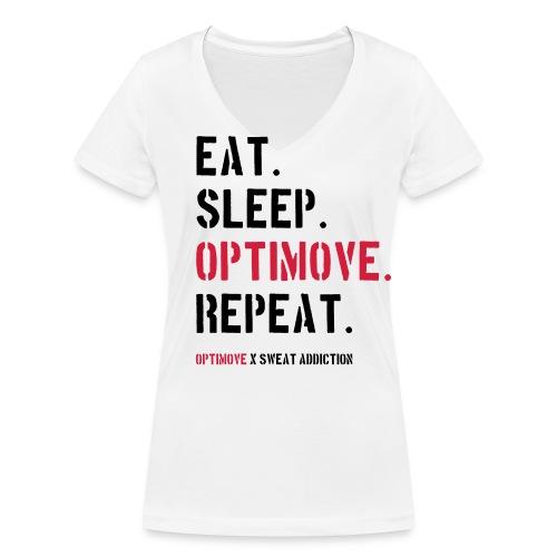 Eat. Sleep. Optimove. Repeat. - Stanley & Stellan naisten v-aukkoinen luomu-T-paita