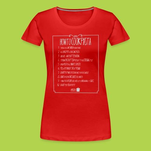 How to Cook Pasta Rules - Female -Xmas Limited Edition - Maglietta Premium da donna