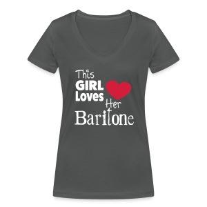 This Girl Loves Her Baritone V Neck - Women's Organic V-Neck T-Shirt by Stanley & Stella
