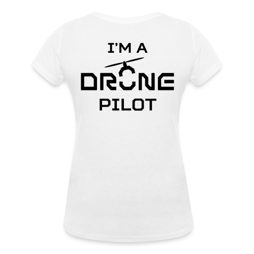 T-shirt V: I'm a Drone Pilot (woman)   White - Vrouwen bio T-shirt met V-hals van Stanley & Stella