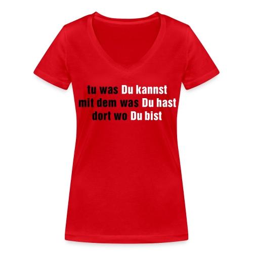 Tu was du kannst - Frauen Bio-T-Shirt mit V-Ausschnitt von Stanley & Stella