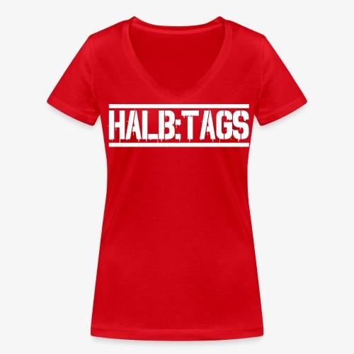 HALBTAGS Typeface - Rot - Frauen Bio-T-Shirt mit V-Ausschnitt von Stanley & Stella