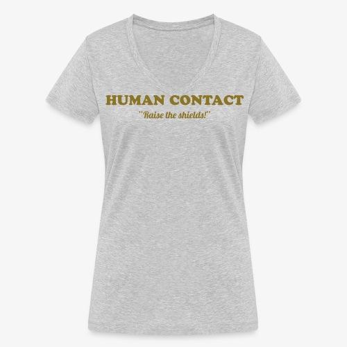 Human contact - t-paita  v-kaula-aukolla - Stanley & Stellan naisten v-aukkoinen luomu-T-paita