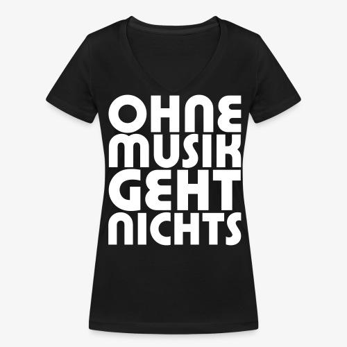 Ohne Musik - Frauen Shirt - Frauen Bio-T-Shirt mit V-Ausschnitt von Stanley & Stella