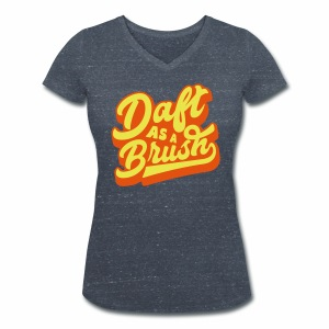 Daft As A Brush Women's Organic V-Neck T-Shirt - Women's Organic V-Neck T-Shirt by Stanley & Stella