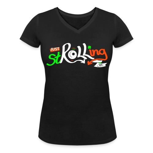 Ladies Just stROLLing (in Ireland) - Women's Organic V-Neck T-Shirt by Stanley & Stella