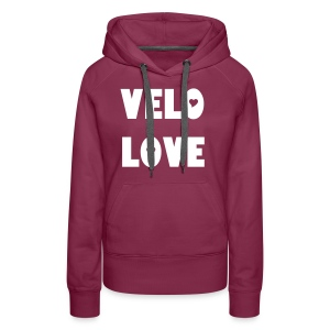 Velo Love - I'm in love with my bicycle. (women) - Frauen Premium Hoodie