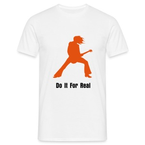 Do It For real - Men's T-Shirt