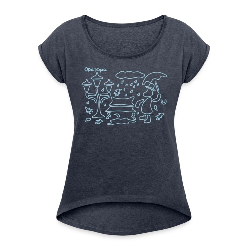 Walking in the Rain - Women's T-Shirt with rolled up sleeves