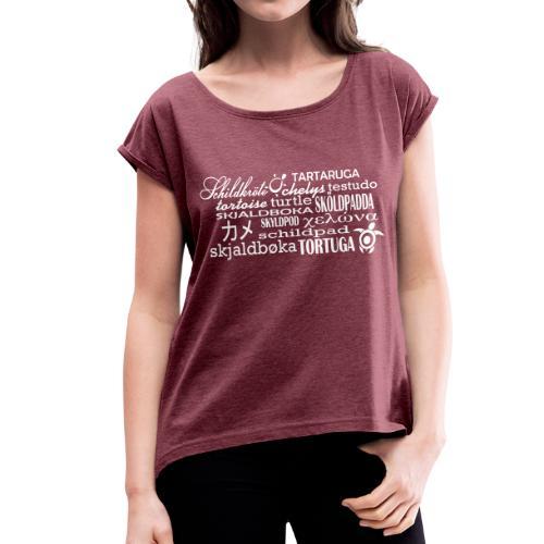 Schriftart Turtle T-Shirt - Frauen T-Shirt mit gerollten Ärmeln