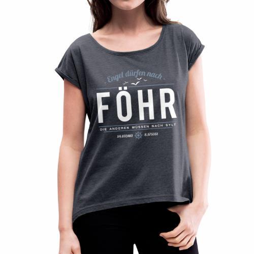 Föhr für Engel - Damen-Shirt - Frauen T-Shirt mit gerollten Ärmeln