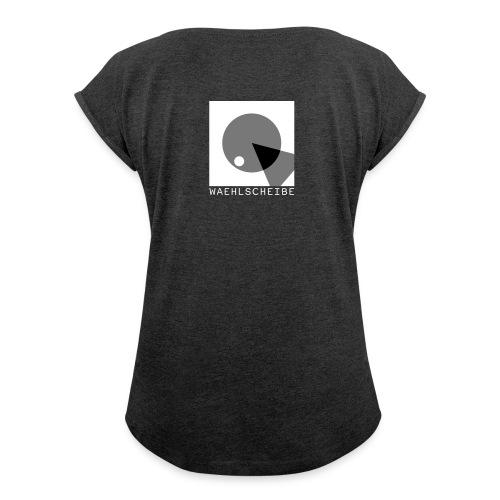 T-Shirt (Frauen) // schwarz (Flexdruck) (Print: Rückseite) - Frauen T-Shirt mit gerollten Ärmeln