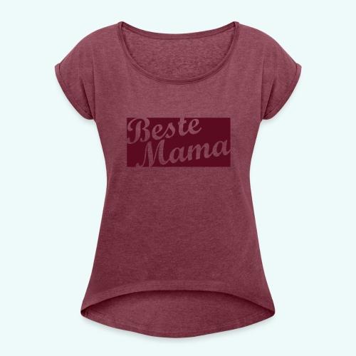 Beste Mama quer - Frauen T-Shirt mit gerollten Ärmeln