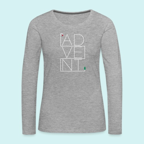 Advent - Frauen Premium Langarmshirt