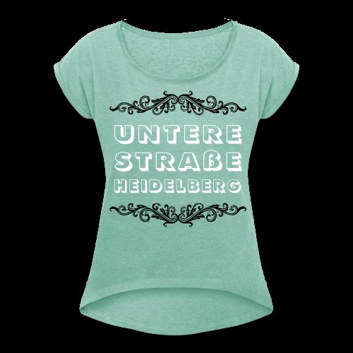 Untere Straße Heidelberg [w] - Frauen T-Shirt mit gerollten Ärmeln