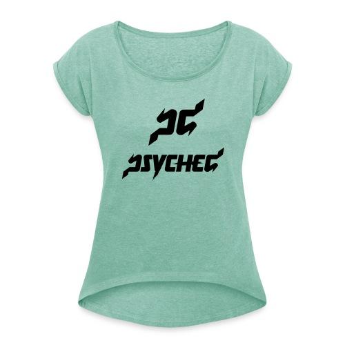 T-shirt Psyched - Vrouwen T-shirt met opgerolde mouwen