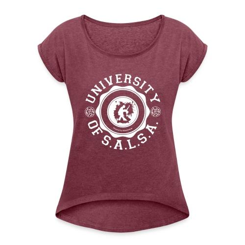 University of Salsa - Frauen T-Shirt mit gerollten Ärmeln