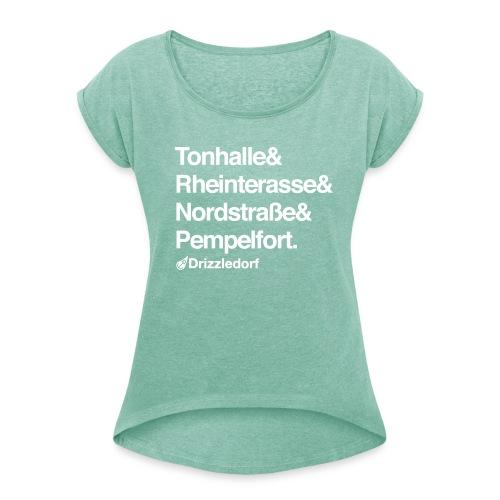 Drizzledorf Pempelfort Girl Tee - Frauen T-Shirt mit gerollten Ärmeln