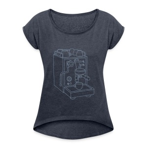 Espressomaschine Barista - Frauen T-Shirt mit gerollten Ärmeln