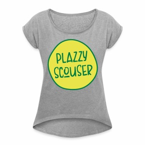 Plazzy Scouser Women's Boyfriend Style T-Shirt - Women's T-shirt with rolled up sleeves