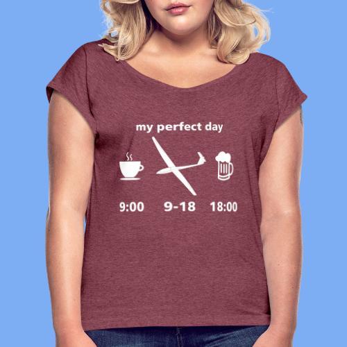 my perfect day as glider pilot - Frauen T-Shirt mit gerollten Ärmeln