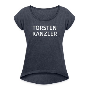 Torsten Kanzler Shirt mit Nackendruck - Women's T-shirt with rolled up sleeves