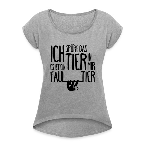 Faultier - Frauen T-Shirt mit gerollten Ärmeln