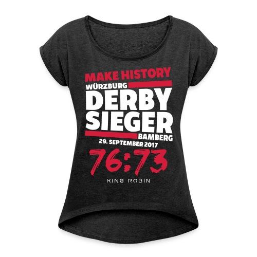 Derbysieger - Frauen T-Shirt mit gerollten Ärmeln