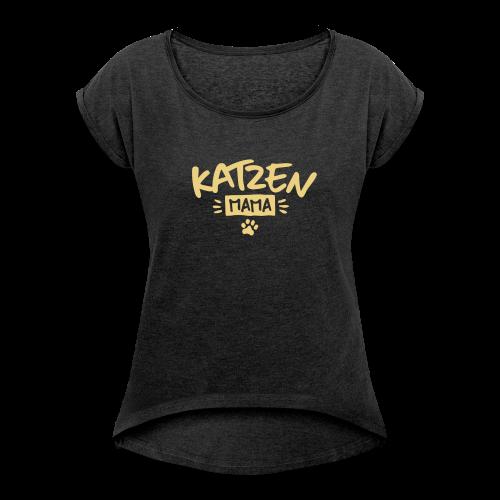 Katzenmama - Frauen T-Shirt mit gerollten Ärmeln