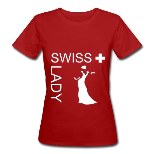Swiss Lady - schönes Schweiz-T-Shirt - Frauen Bio-T-Shirt