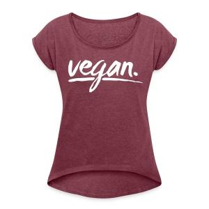 simply: vegan - Frauen T-Shirt mit gerollten Ärmeln