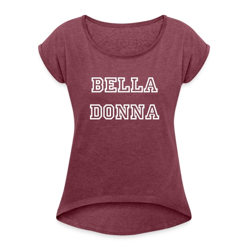 Bella Tee. - Women's T-shirt with rolled up sleeves
