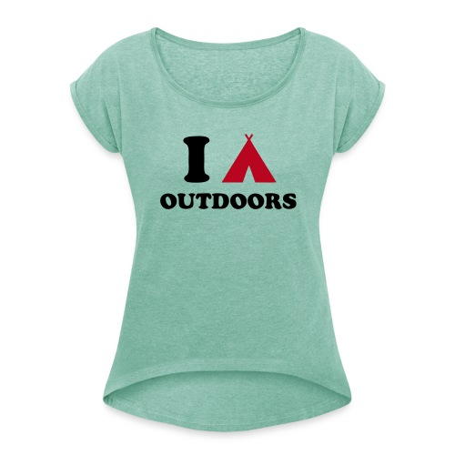 I Camp Outdoors - Women's T-shirt with rolled up sleeves