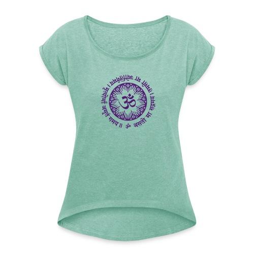 Asato Ma Mantra - Frauen T-Shirt mit gerollten Ärmeln