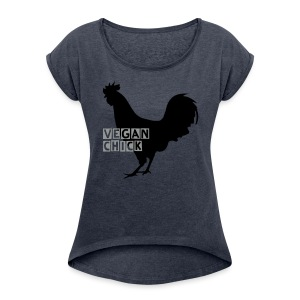 Vegan chick - Women's T-shirt with rolled up sleeves