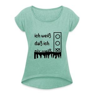 NIX   T-Shirts - Frauen T-Shirt mit gerollten Ärmeln