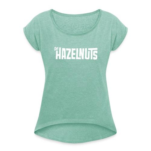 se Hazelnuts Frauen T-Shirt - Frauen T-Shirt mit gerollten Ärmeln