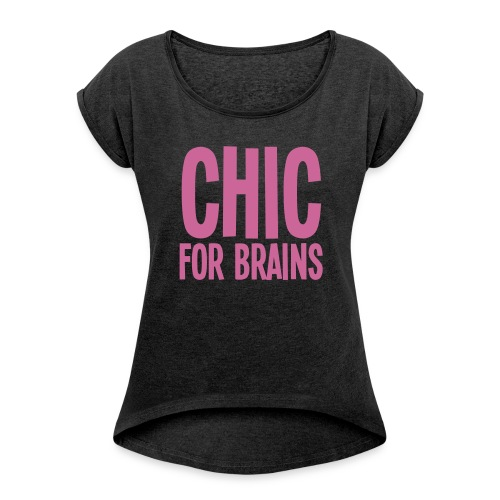 CHIC Pink Glitter - Women's T-shirt with rolled up sleeves