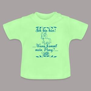 Ich bin hier ... - Baby T-Shirt